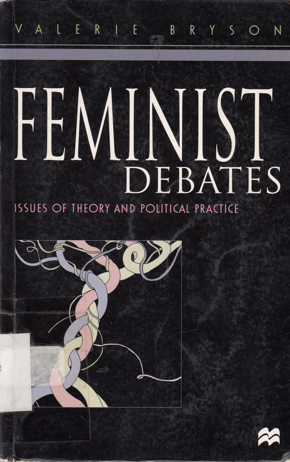 Feminist debates : issues of theory and political practice / Valerie